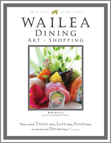 Wailea Dining and Shopping Magazine